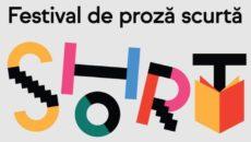 SHORT. Festival de proză scurtă la Cărturești
