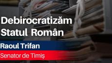 Raoul Trifan, debirocratizare